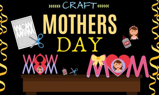Mother's Day Activities for Kids & Grown Ups