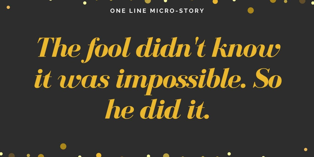 Micro Stories – One Line Stories