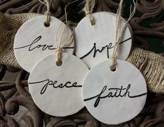 Set of 4 Clay Tags / Ornaments - Hope*Love*Faith*Peace