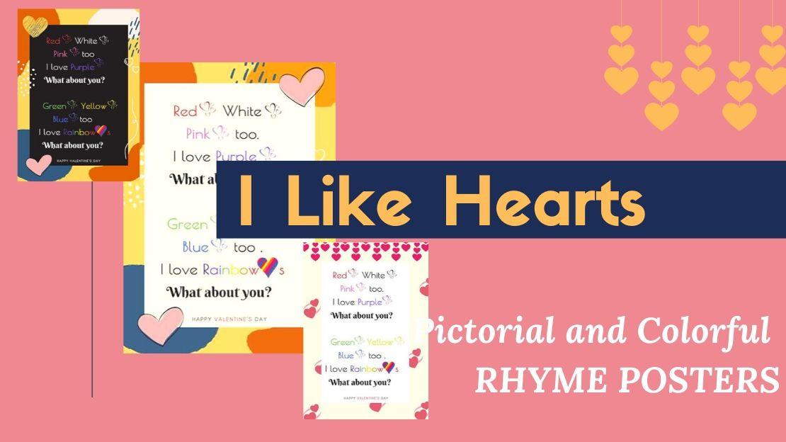 I LIKE HEARTS – February Preschool Rhymes