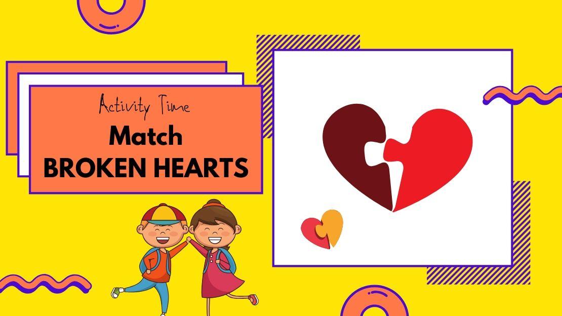 Match Broken Hearts – Preschool, Kindergarten activity